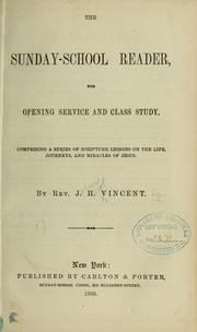 Cover of: The Sunday-school reader, for opening service and class study