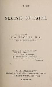 Cover of: The nemesis of faith. | James Anthony Froude