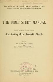 Cover of: The Bible study manual | Bible study union (or Blakeslee) graded lessons. [from old catalog]