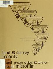 Cover of: Land & survey records | United States. Bureau of Land Management.
