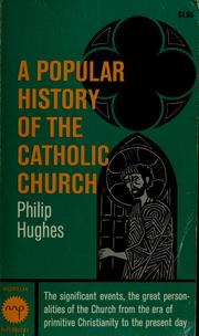 Cover of: A popular history of the Catholic Church