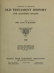 A manual of lessons in Old Testament history for academic grades by McKibbin, Alma Estelle (Baker) Mrs