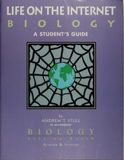 Cover of: Biology:Life on Earth Internet Student Guide