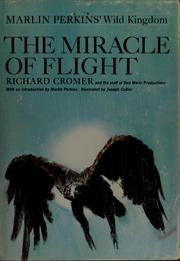 Cover of: The miracle of flight | Richard Cromer