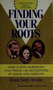 Cover of: Finding your roots | Jeane Eddy Westin
