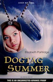 Cover of: Dogtag summer | Elizabeth Partridge