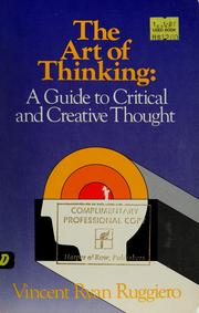 Cover of: The art of thinking | Vincent Ryan Ruggiero