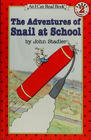 Cover of: The adventures of Snail at school