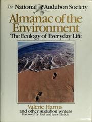 Cover of: The National Audubon Society almanac of the environment | Valerie Harms