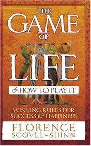 Cover of: The Game of Life and How to Play It