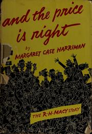 Cover of: And the price is right. | Margaret Case Harriman