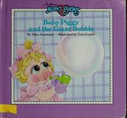Cover of: Baby Piggy and giant bubble