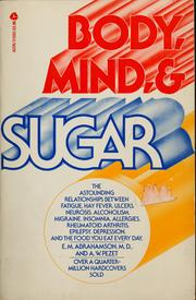 Cover of: Body, mind, & sugar | E. M. Abrahamson