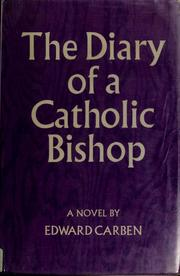 Cover of: The diary of a Catholic bishop