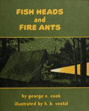 Cover of: Fish heads and fire ants | George S. Cook