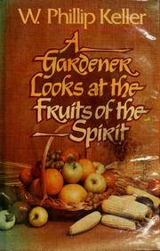 Cover of: Gardener Looks at the Fruits of the Spirit