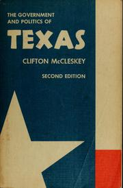 Cover of: The government and politics of Texas by Clifton McCleskey