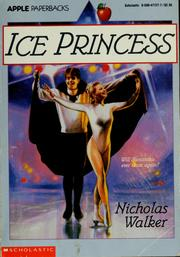 Cover of: Ice princess | Nicholas Walker