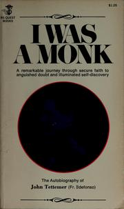 Cover of: I was a monk
