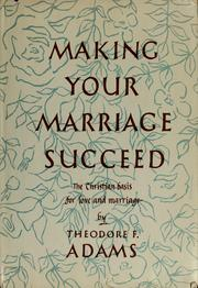 Cover of: Making your marriage succeed