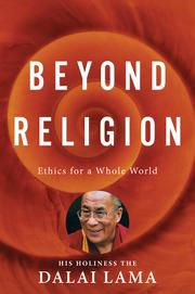 Cover of: Beyond religion: ethics for a whole world