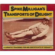 Spike Milligans transports of delight