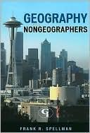 Cover of: Geography for nongeographers | Frank R. Spellman