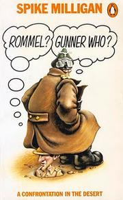 Cover of: Rommel?  Gunner Who?: A Confrontation in the Desert