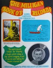 Cover of: The Milligan book of records: games, cartoons and commercials