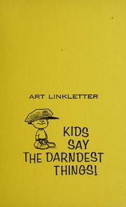 Cover of: Kids say the darndest things!