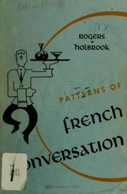 Cover of: Patterns of French conversation