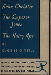 Cover of: The Emperor Jones ; Anna Christie and The hairy ape