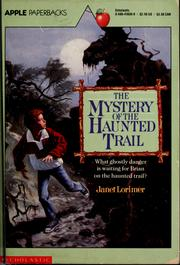 Cover of: The mystery of the haunted trail | Janet Lorimer