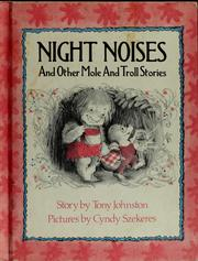 Cover of: Night noises and other mole and troll stories | Tony Johnston