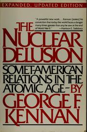 Cover of: The nuclear delusion | George Frost Kennan