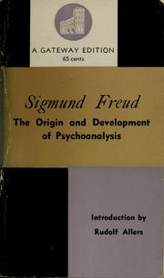 Cover of: The origin and development of psychoanalysis. | Sigmund Freud