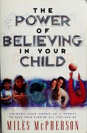 Cover of: The power of believing in your child