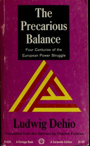 Cover of: The precarious balance | Ludwig Dehio