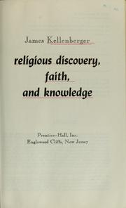 Cover of: Religious discovery, faith, and knowledge