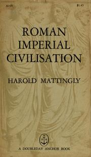 Cover of: Roman imperial civilisation