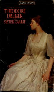 Cover of: Sister Carrie | Theodore Dreiser. With an afterword by Willard Thorp