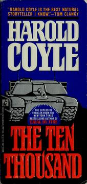 Cover of: The ten thousand | Harold Coyle