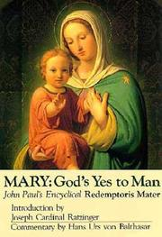 Cover of: Mary: God's Yes to Man : Pope John Paul II Encyclical Letter by Hans Urs von Balthasar