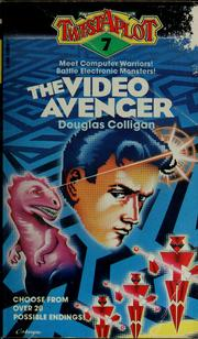 Cover of: The video avenger | Douglas Colligan