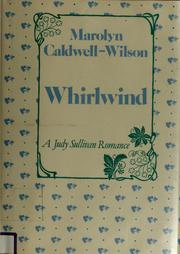 Cover of: Whirlwind | Marolyn Caldwell-Wilson