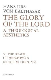 Cover of: The Realm of Metaphysics in the Modern Age (Glory of the Lord: A Theological Aesthetics, Volume 5)