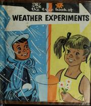 Cover of: The true book of weather experiments. | Illa Podendorf