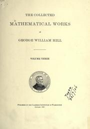 Cover of: The collected mathematical Works of George William Hill |