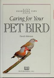 Cover of: 101 essential tips: caring for your pet bird | David Alderton