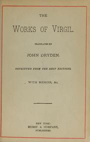 Cover of: The works of Virgil | Publius Vergilius Maro